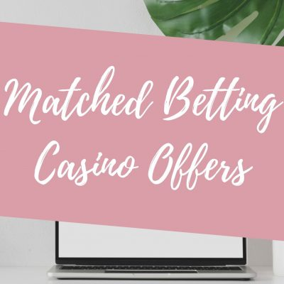 matched betting casino offers