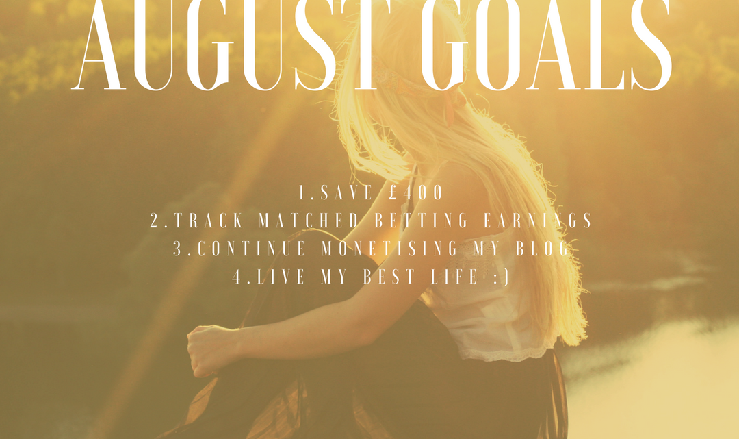 August Goals: Life After Debt!