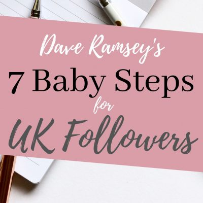 Dave Ramsey 7 baby steps for uk followers