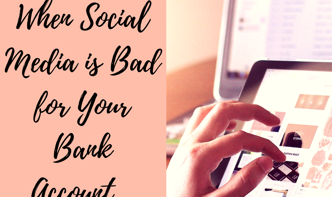 When Social Media is Bad for Your Bank Account…