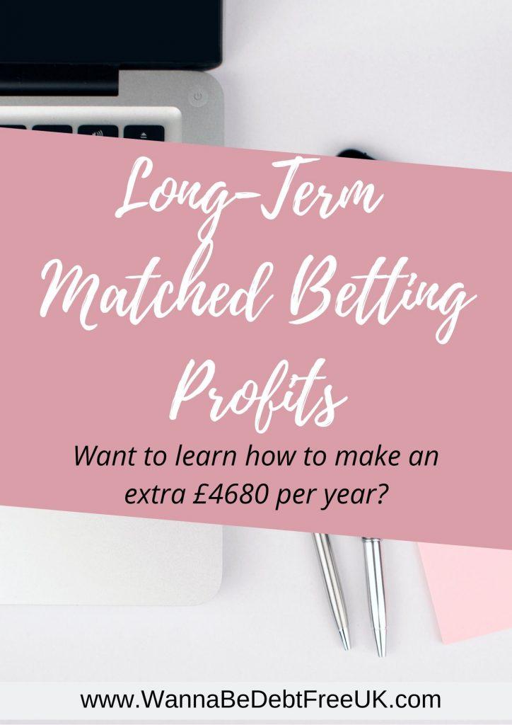 long term matched betting profits