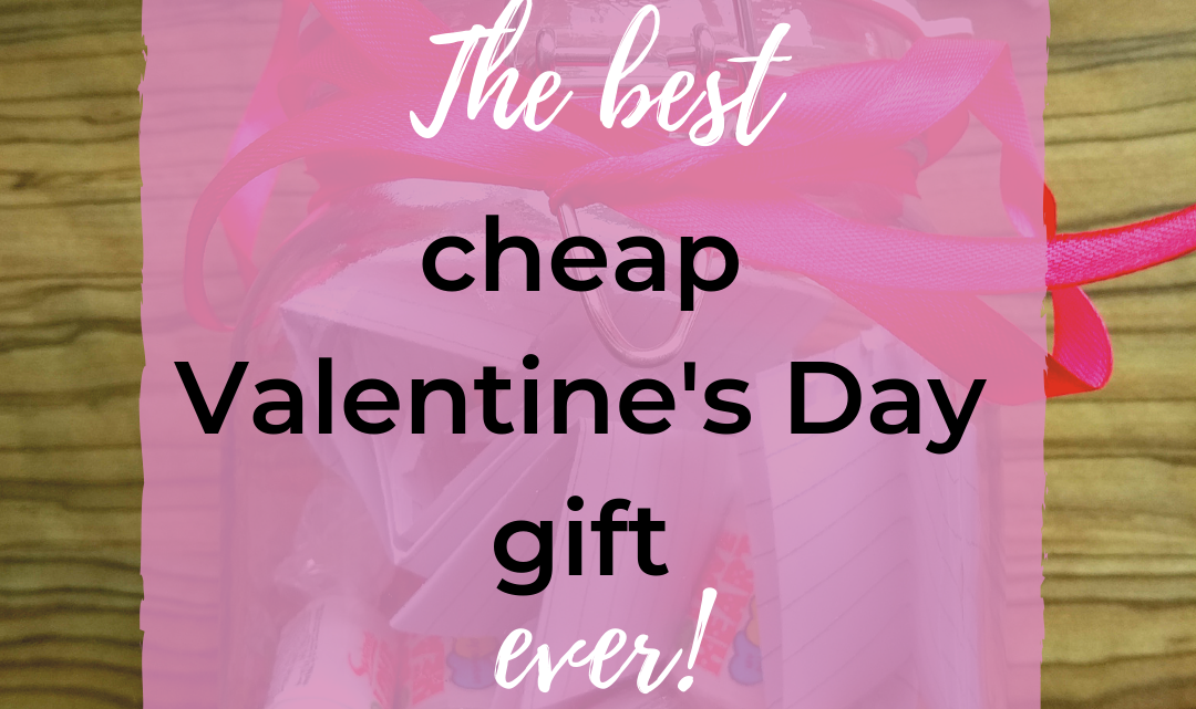 The Perfect Cheap Valentines Gift Idea