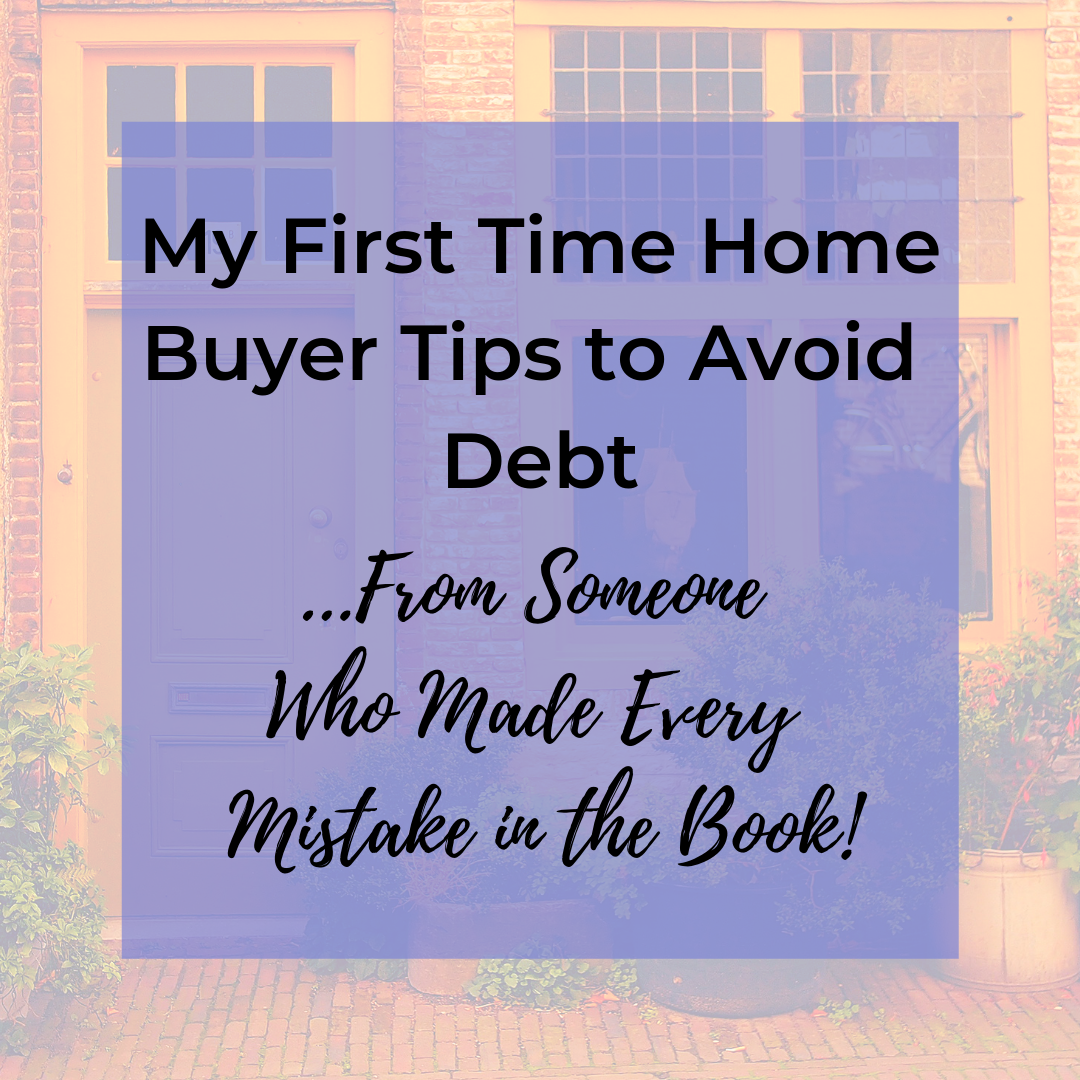 first time home buyer tips to avoid debt