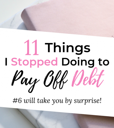 11 things I stopped doing to pay off debt