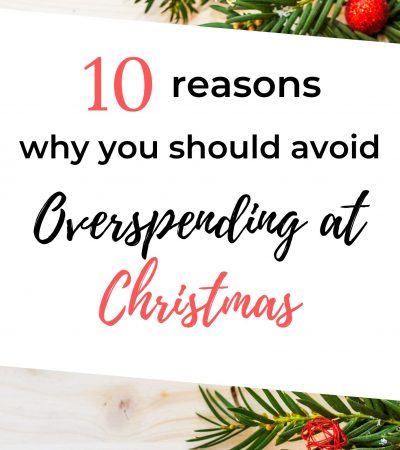 10 reasons why you should avoid overspending at christmas